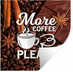 StickerSnake Muursticker Koffie Quotes 2 - Koffie quote 'More coffee please' op een achtergrond van koffiebonen - 100x100 cm - zelfklevend plakfolie - herpositioneerbare muur sticker XXL / Groot formaat!