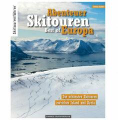 Panico Alpinverlag - Abenteuer Skitouren Best of Europa - Toerskigids 1. Auflage 2019