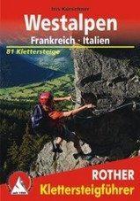 Klimgids - Klettersteiggids Westalpen-Frankrijk-Italië | Rother