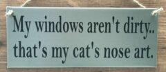 't Zinkhuysje Zinken tekstbord my windows aren't dirty that's my cat's nose art licht grijs - kat - poes