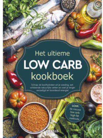 Afbeelding van Het ultieme low carb kookboek - Jane Faerber