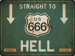 Groene Signs-USA Verkeersbord - Amerika - Straight to Hell Route 666 - grunge - Wandbord - 60 x 45 cm