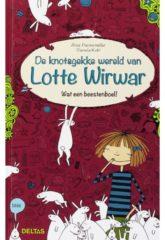 Lotte Wirwar: Wat een beestenboel! - Alice Pantermüller en Daniela Kohl