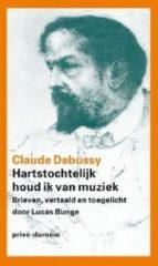 Bruna Hartstochtelijk houd ik van muziek - eBook Claude Debussy (9029593903)