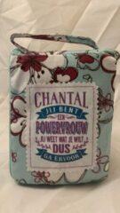 History&heraldy Shopper bag dames met leuke tekst CHANTAL JIJ BENT EEN POWERVROUW JIJ WEET WAT JE WILT DUS GA ERVOOR winkeltasje Wordt geleverd in cellofaan met linten