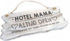 "Witte Bon Ton Houten Tekstplank / Tekstbord 22x30cm ""Hotel Mama....Altijd Open"" - Kleur Antique White"
