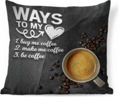 PillowMonkey Sierkussen Koffie Quotes 2 voor binnen - Koffie quote 'Ways to my heart' met een achtergrond met een kop koffie en koffiebonen - 60x60 cm - vierkant binnenkussen van katoen