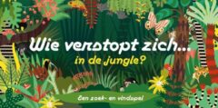 Laurence King Wie verstopt zich in de jungle?