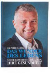 """Dr. Peter Hartig - Für Ihre Gesundheit Buch """"Das Wunder des Lebens"""" & Lesezeichen"""