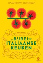 Landenbijbels: De bijbel van de Italiaanse keuken - Maud Moody, Leonardo Pacenti en Nina Bogaerts