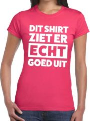 Shoppartners Dit shirt ziet er echt goed uit tekst t-shirt fuchsia roze dames - fun tekst shirt voor dames - gaypride 2XL