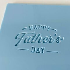 Lichtblauwe LaserBabes.nl Fondant stempel Happy Father's Day - Vaderdag - marsepein stempel - koekstempel - bakken - koekjes bakken - fondantstempel