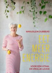 Eet meer energie - Marjolein Dubbers