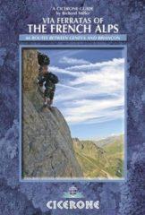Wandelgids - Klimgids - Klettersteiggids Via Ferratas of the French Alps | Cicerone