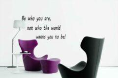 Muursticker - Be who You are - zwart - muurtekst voor woonkamer - kantoor
