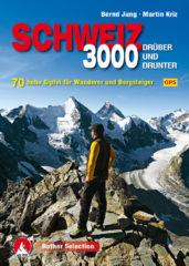 Wandelgids - Klimgids - Klettersteiggids 3000 Schweiz - drüber und drunter | Rother