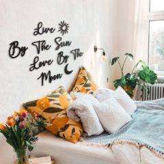 Zwarte Live By The Sun Love By The Moon | Muurteksten & Citaten | Metal Wall Quotes by Hoagard | Slaapkamer Interior | Bedroom Wall Decor