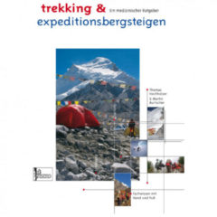 Panico Alpinverlag - Trekking & Expeditionsbergsteigen 1. Auflage 2010