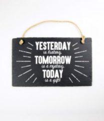 Witte Paper dreams Wandbord van Leisteen - met Spreuk: YESTERDAY TOMORROW TODAY - Tekstbord
