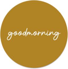 Beige Label2X Muurcirkel klein goodmorning mosterd - Ø 20 cm - Forex (binnen)