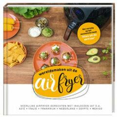 Ons Magazijn Heteluchtfriteuse kookboek 2 - Wereld smaken uit de airfryer