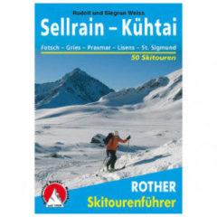 Bergverlag Rother - Sellrain - Kühtai - Toerskigids 6. aktualisierte Auflage 2021