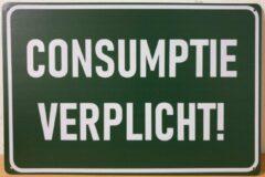 Groene Deco Noord Consumptie Verplicht Reclamebord van metaal METALEN-WANDBORD - MUURPLAAT - VINTAGE - RETRO - HORECA- BORD-WANDDECORATIE -TEKSTBORD - DECORATIEBORD - RECLAMEPLAAT - WANDPLAAT - NOSTALGIE -CAFE- BAR -MANCAVE- KROEG- MAN CAVE
