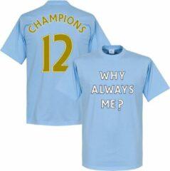 Retake Why Always Me? Champions 2012 T-shirt - Lichtblauw - XS