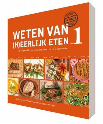 Afbeelding van Bruna Weten van (h)eerlijk eten / 1 Kennis, om je gezondheid positief te beïnvloeden - Boek Rineke Dijkinga (9081821504)