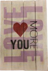 "Rode Merkloos / Sans marque Wandbord Hout"" Love you more"""