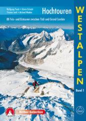 Klimgids - Klettersteiggids Hochtouren Westalpen 88 Fels- und Eistouren zwischen Tödi und Grand Combin   Rother