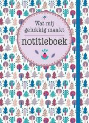 Deltas Notitieboek - wat mij gelukkig maakt