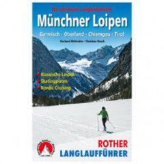 Bergverlag Rother - Münchner Loipen 3. Aktualisierte Und Erweiterte Auflage 2020