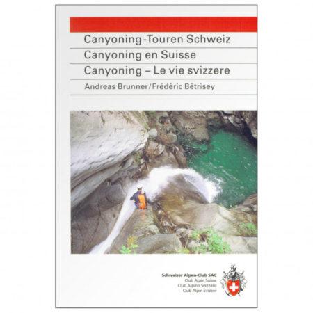 Afbeelding van SAC-Verlag - Canyoning-Touren Schweiz 1. Auflage 2001