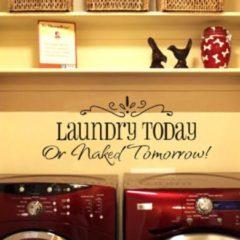 Zwarte Leukste Koop Muursticker Laundry Today Or Naked Tomorrow