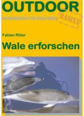 Conrad Stein Verlag - Wale erforschen 1. Auflage 2007