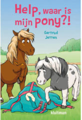 Help, waar is mijn pony?! - Gertrud Jetten