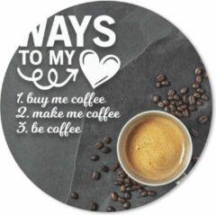 MousePadParadise Muismat Koffie Quotes 2 - Koffie quote 'Ways to my heart' met een achtergrond met een kop koffie en koffiebonen Muismat rond - 30x30 cm - Muismat met foto