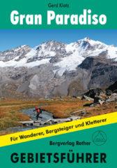Wandelgids - Klimgids - Klettersteiggids Gran Paradiso | Rother Gebietsführer | Rother