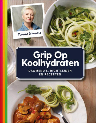Afbeelding van Grip op Koolhydraten Dagmenu's, recepten en richtlijnen - Yvonne Lemmers
